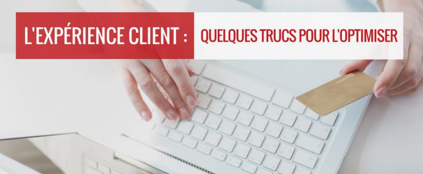 L'expérience client : comment faire pour épater vos clients?