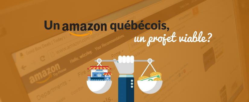 Un Amazon québécois, un projet viable?