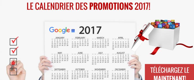 Téléchargez votre calendrier des promotions 2017!