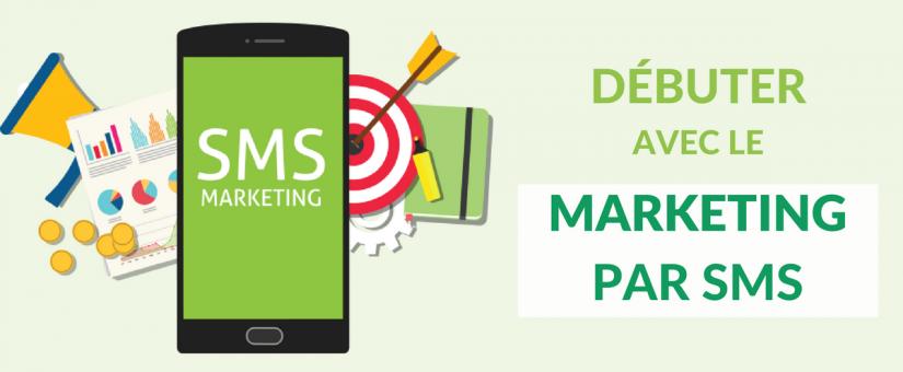 Débuter avec le SMS Marketing