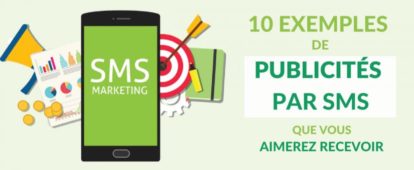 10 Exemples de publicités par SMS que vous aimerez recevoir