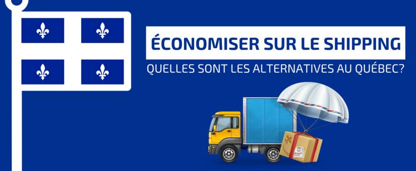 Comment économiser sur le shipping au Québec?