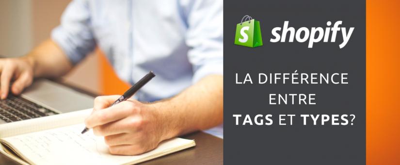 Shopify: la différence entre les Tags et Types